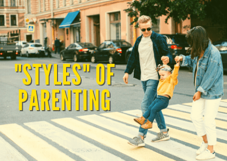 """Styles"" of Parenting"