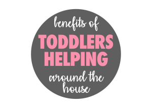 Benefits of Toddlers Helping around the House