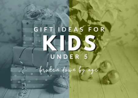 Read more about the article The Ultimate Guide To Fun Gift Ideas For Kids Under 5 Years Old