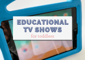 30+ Sensational & Mom-Approved Educational TV Shows for Toddlers