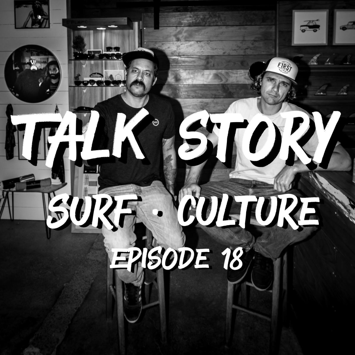 Talk Story: Episode 18