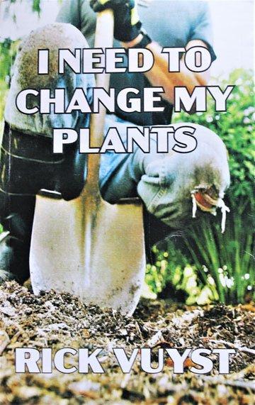 I Need to Change my Plants