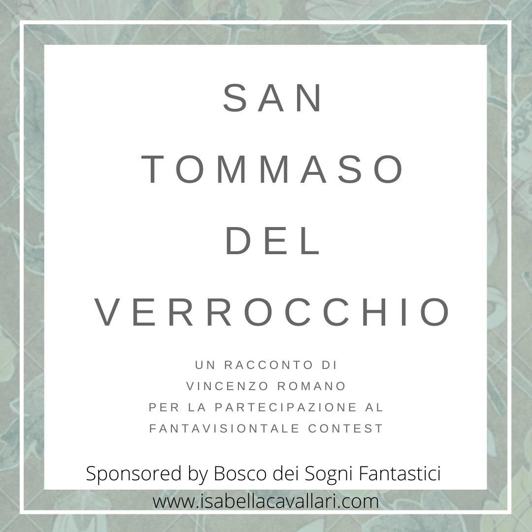 #FantavisionTale – San Tommaso del Verrocchio