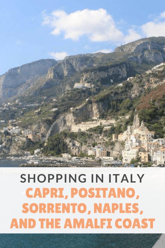 Shopping in Italy - Capri, Positano, Sorrento, Naples, and the Amalfi Coast