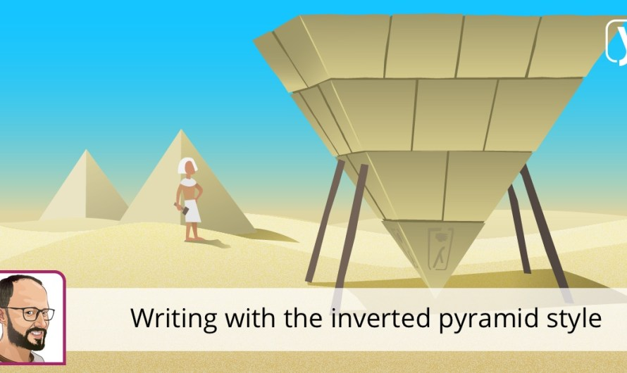 First things first: writing content with the inverted pyramid style
