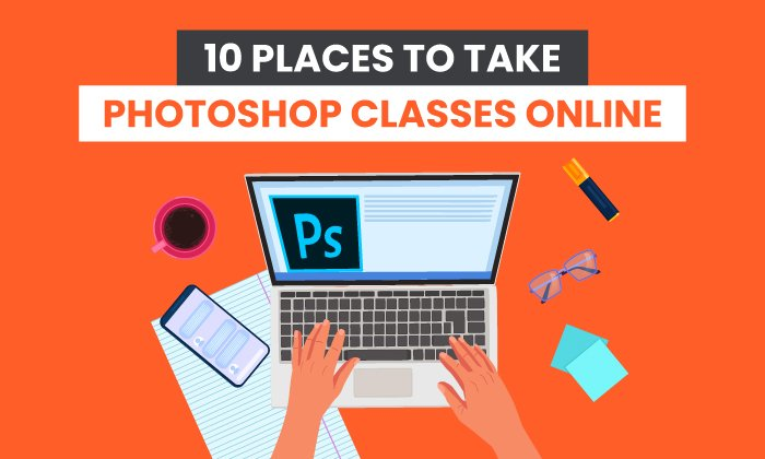 10 Places to Take Photoshop Classes Online