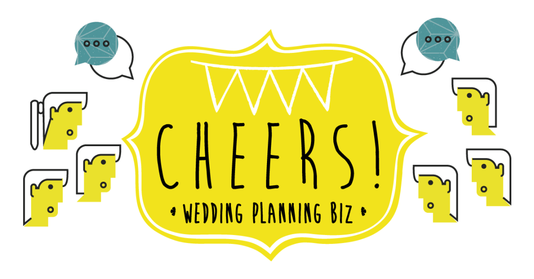 Cheers! The Wedding Planning Biz
