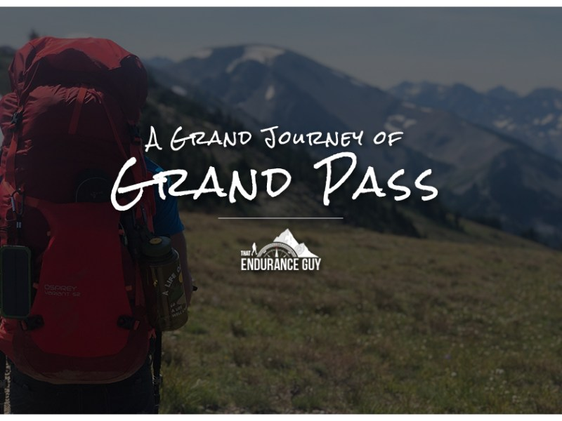 A Grand Journey of Grand Pass