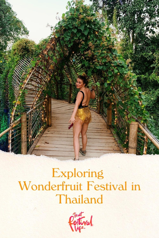 Wonderfruit Festival Blog Post