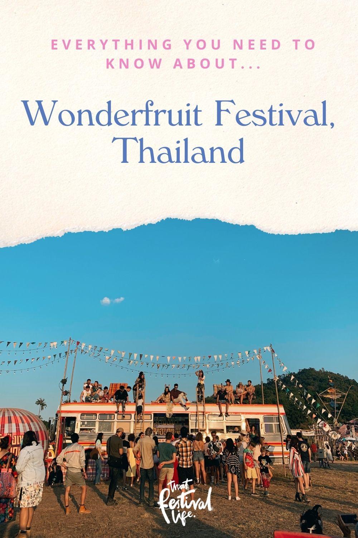 Guide to Wonderfruit Festival