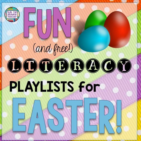 Fun and free literacy playlists for EASTER | ThatFunReadingTeacher.com