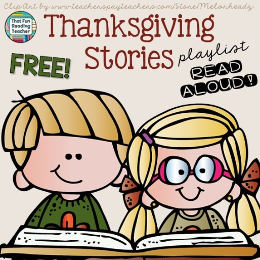 Thanksgiving Stories - FREE playlist on ThatFunReadingTeacher.com