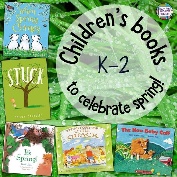 Children's books to celebrate Spring! #spring #storytime #kidlit #teaching #earlylearning