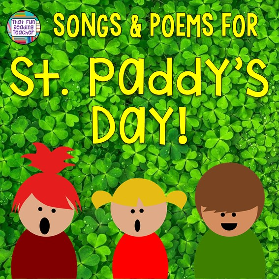 Songs and poems for St Paddy's day - free! | That Fun Reading Teacher.com