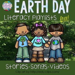 Free Earth Day Literacy Playlists | That Fun Reading Teacher.com!