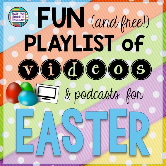 Fun and free playlist of videos and podcasts for EASTER | ThatFunReadingTeacher.com