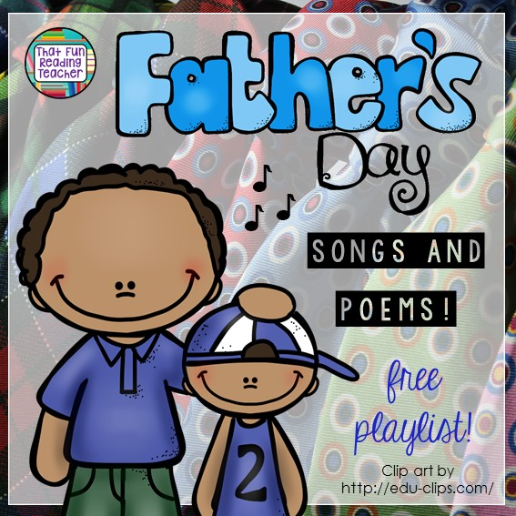 Father's Day songs and poems - fun, free playlist on That Fun Reading Teacher.com!