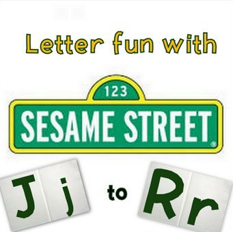 Links to fun Sesame Street videos for Letters Jj to Rr!