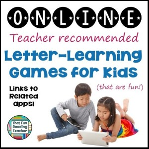 Online Letter Learning Games for Kids | That Fun Reading Teacher.com