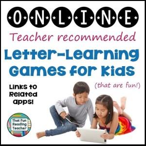 Online Letter Learning Games for Kids | That Fun Reading Teacher.com