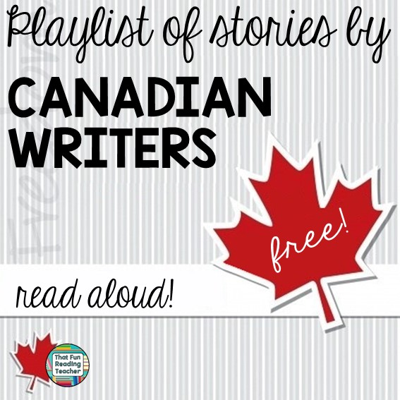 Stories by Canadian Writers, read aloud - on ThatFunReadingTeacher.com
