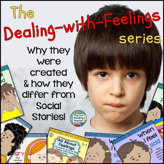 The Dealing-With-Feelings Series by That Fun Reading Teacher #DWF