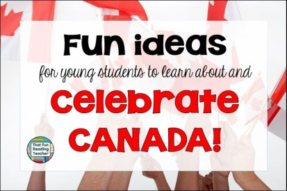 Fun ideas for elementary students to learn about and celebrate Canada