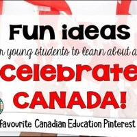 Fun ideas for young students to learn about and Celebrate CANADA!