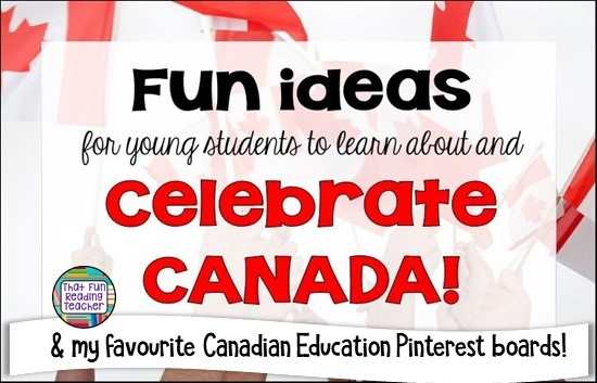 Fun ideas for teaching kids to celebrate Canada, and my favourite Canadian education Pinterest boards #teaching #Canada #education #CanadaDay #endofschoolyear #elementary