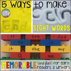 5 ways to make sight words memorable and fun for early readers and writers