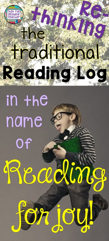 Rethinking the traditional reading log in the name of reading for joy - That Fun Reading Teacher.com