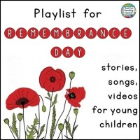 Remembrance Day / Veterans Day Playlists for Kids - free!