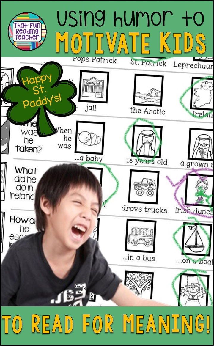 St. Patrick's Day | Using humor to motivate kids to read for meaning!