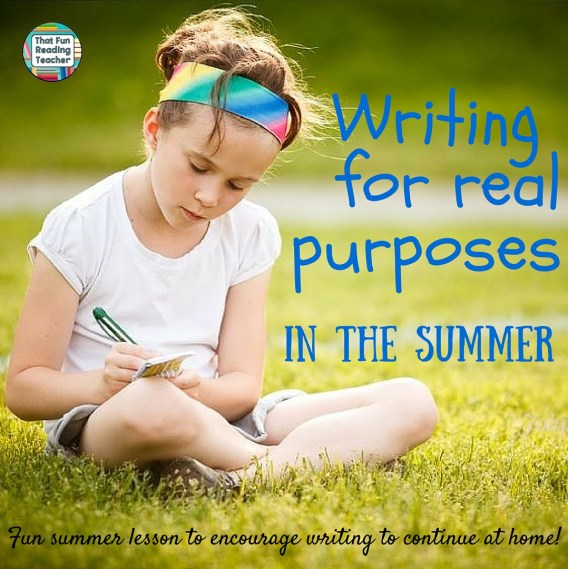 Writing for real purposes in the summer