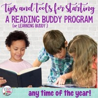Tips for starting a Reading Buddies (or Learning Buddies) program in your classroom