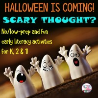 Halloween no-prep early literacy activities!