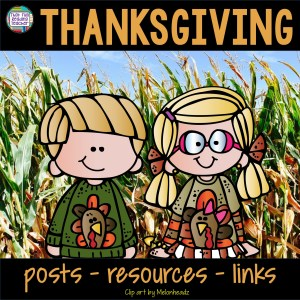 Thanksgiving posts, resources, links on That Fun Reading Teacher