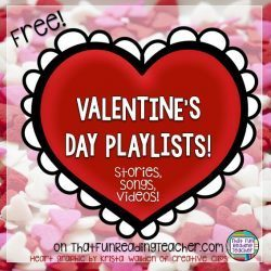 Valentine Stories, Songs, Videos and More for Kids!