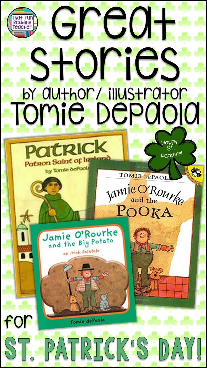 Great stories by author / illustrator Tomie DePaola for St. Patrick's Day!