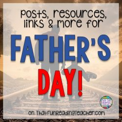 Father's Day posts, resources, links and more!