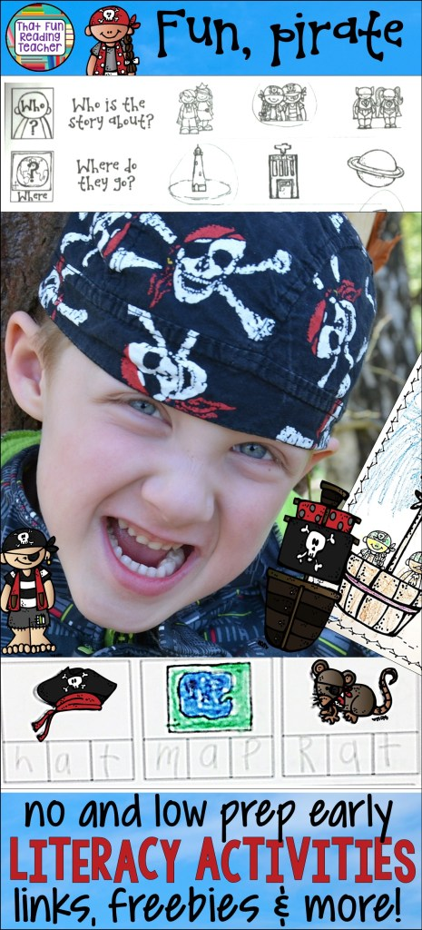 Fun, pirate no and low prep early literacy activities, resources, freebies and links | That Fun Reading Teacher.com