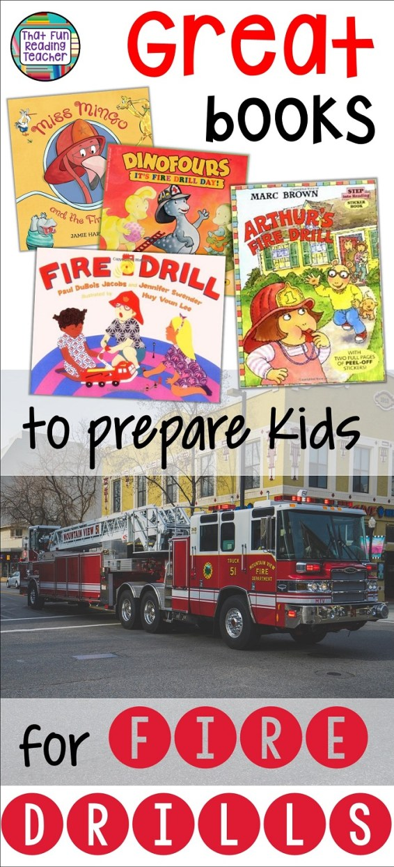 Fire drills are easier on young students when they know what to expect, and witness others' experiences and reactions to them in advance. Here are some great books to help prepare kids in the comfort of storytime! #firedrills #school #elementary #stories #kidlit