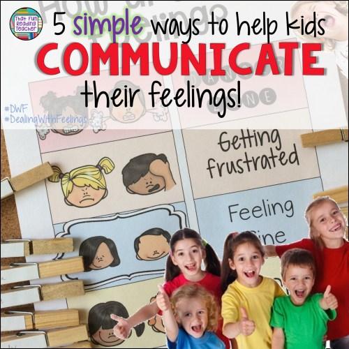 5 simple ways to help kids communicate their feelings! #feelings #emotions #kids #socialskills #specialeducation #regulateemotions