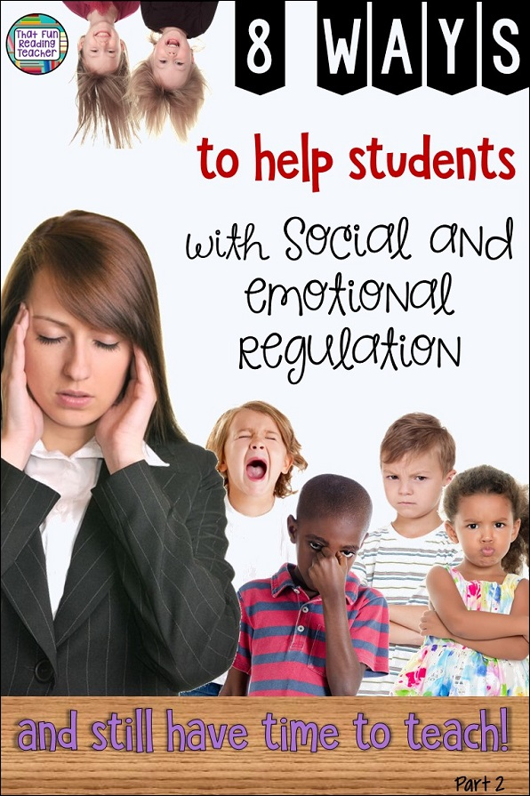 Feel like helping kids navigate difficult situations and strong feelings impacts instructional time? Click through for 8 ways to help students with social and emotional regulation! #socialregulation #emotionalregulation #teaching #primary #kindergarten #thatfunreadingteacher