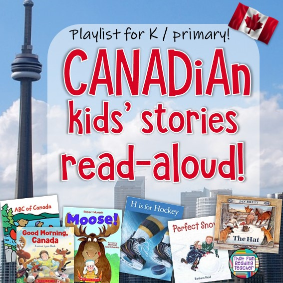 Canadian kids' stories read aloud | Playlist on ThatFunReadingTeacher.com #canada #teaching #learning #kindergarten #stories
