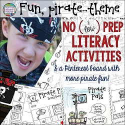 Fun, pirate-themed, no-and-low-prep literacy activities!