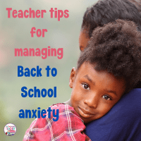 Managing Back to School Anxiety - Teacher tips