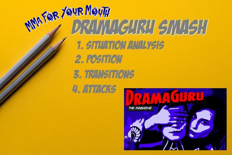 DramaGuru Smash MMA for your mouth