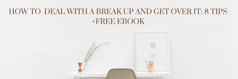 How to deal with a breakup and get over it