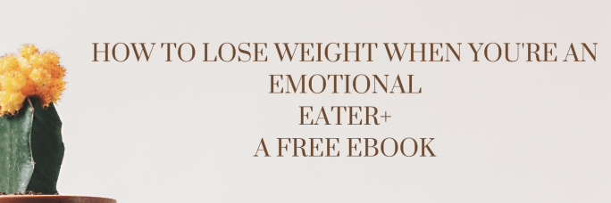 How To Lose Weight when you're an emotional eater